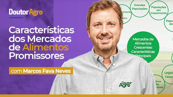 Doutor Agro - características dos mercados de alimentos promissores - plataforma de vídeos do agronegócio - Agroflix